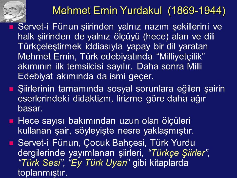 Mehmet Emin Yurdakul (1869-1944)