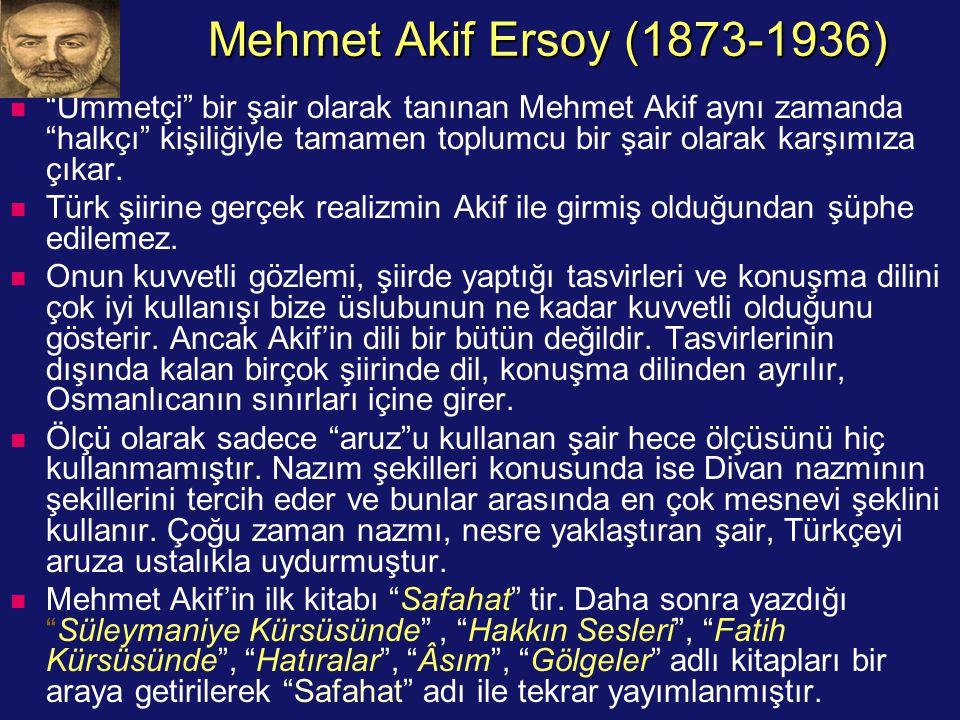 Mehmet Akif Ersoy (1873-1936)