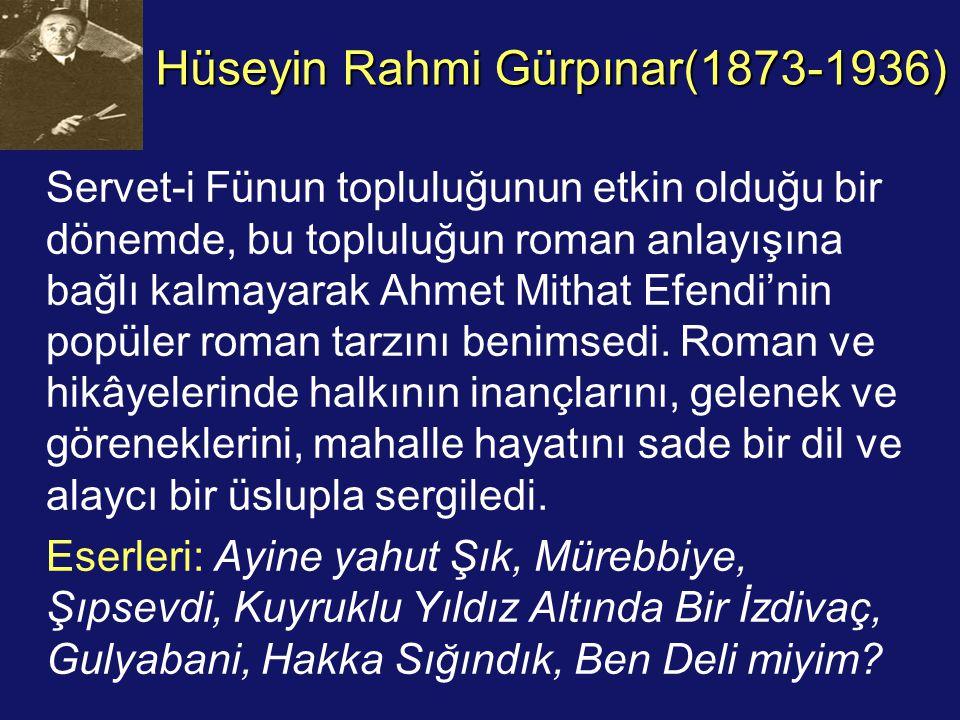 Hüseyin Rahmi Gürpınar(1873-1936)