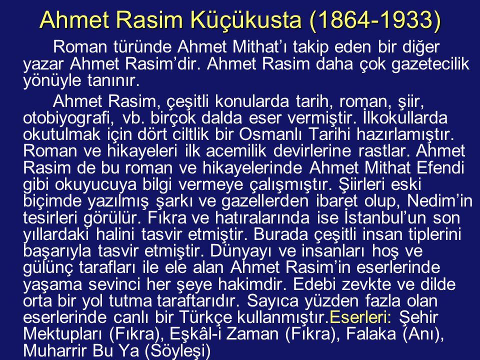 Ahmet Rasim Küçükusta (1864-1933)