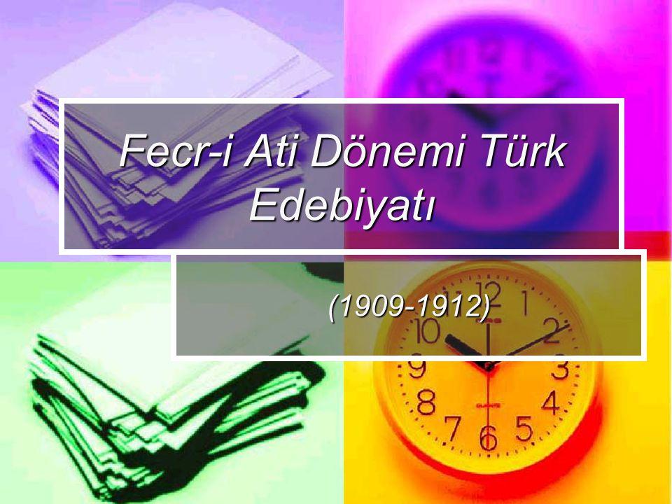 Fecr-i Ati Dönemi Türk Edebiyatı