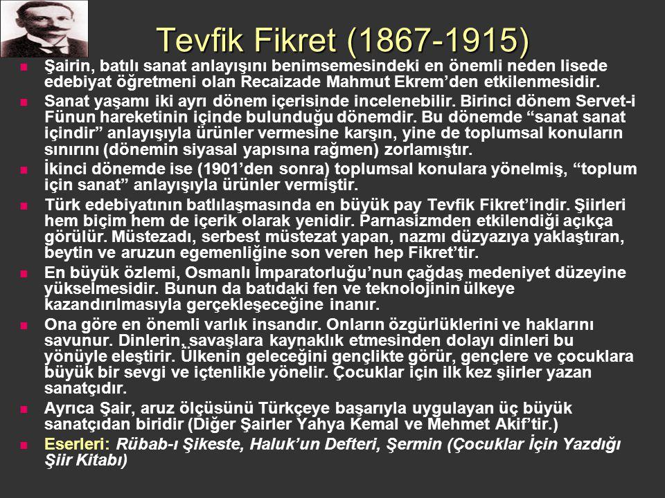 Tevfik Fikret (1867-1915)