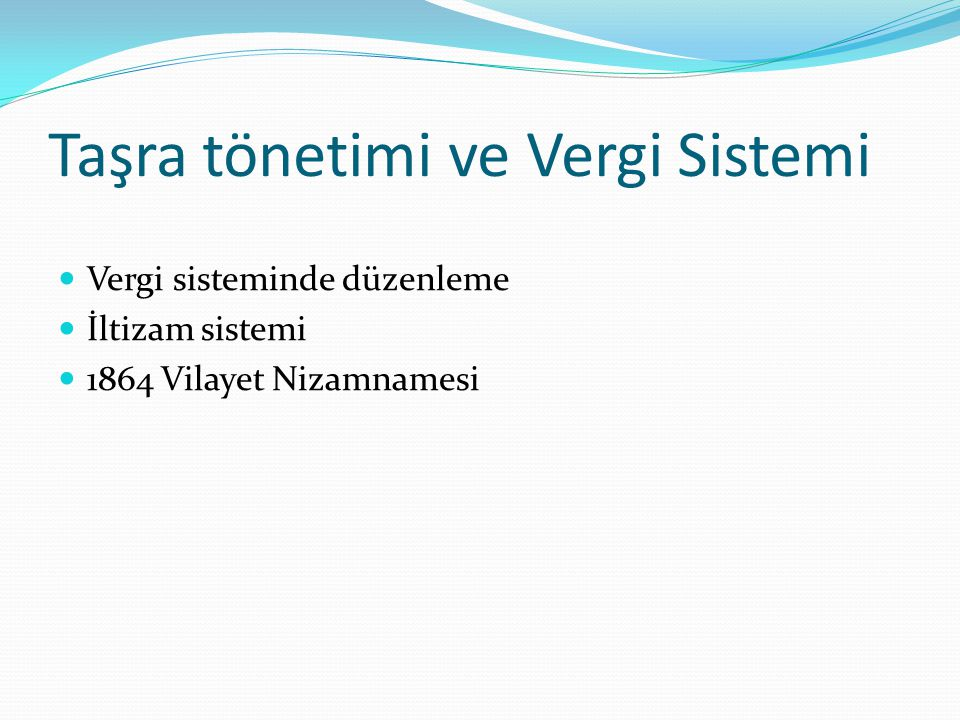 Taşra tönetimi ve Vergi Sistemi