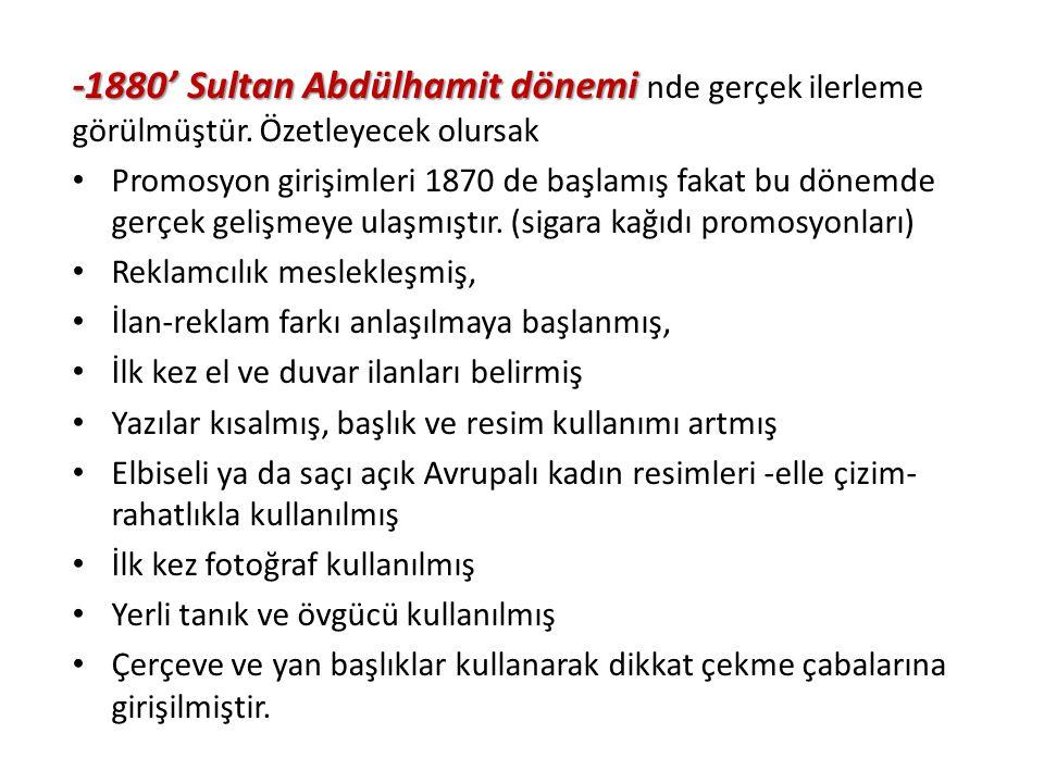 -1880' Sultan Abdülhamit dönemi nde gerçek ilerleme görülmüştür
