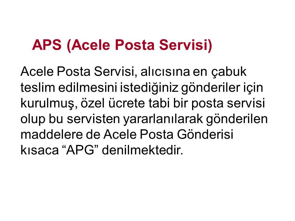 APS (Acele Posta Servisi)
