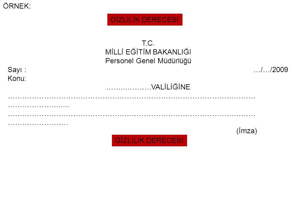 MİLLİ EĞİTİM BAKANLIĞI Personel Genel Müdürlüğü Sayı : …/…/2009 Konu: