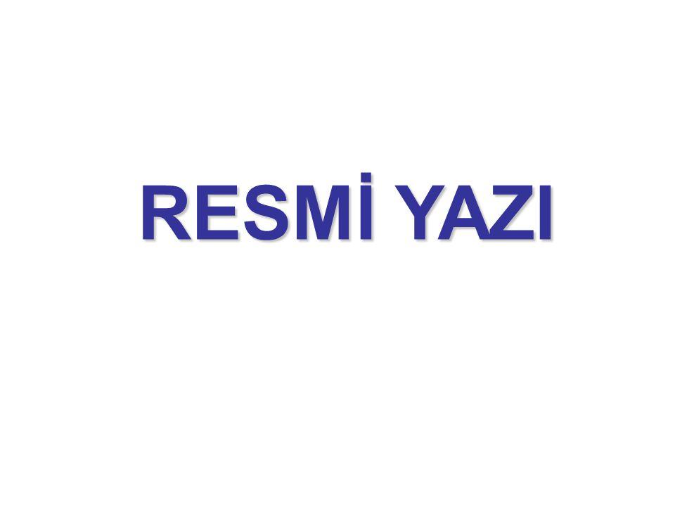 RESMİ YAZI