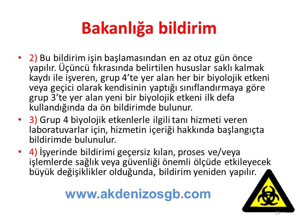 Bakanlığa bildirim www.akdenizosgb.com