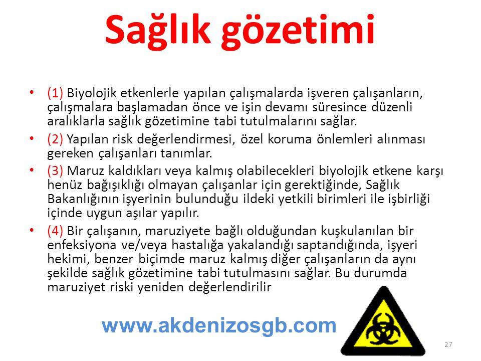 Sağlık gözetimi www.akdenizosgb.com