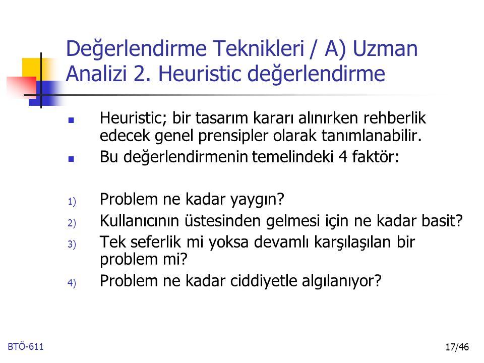 Değerlendirme Teknikleri / A) Uzman Analizi 2. Heuristic değerlendirme