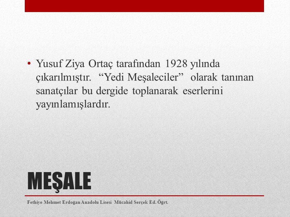 Yusuf Ziya Ortaç tarafından 1928 yılında çıkarılmıştır