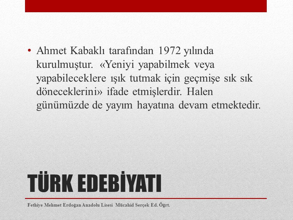 Ahmet Kabaklı tarafından 1972 yılında kurulmuştur