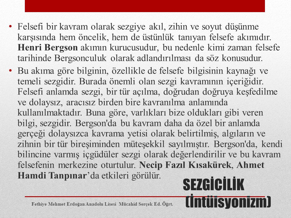 SEZGİCİLİK (İntüisyonizm)