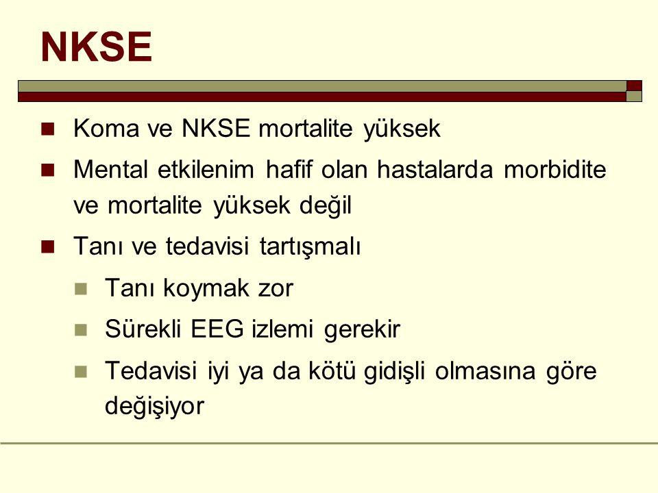 NKSE Koma ve NKSE mortalite yüksek