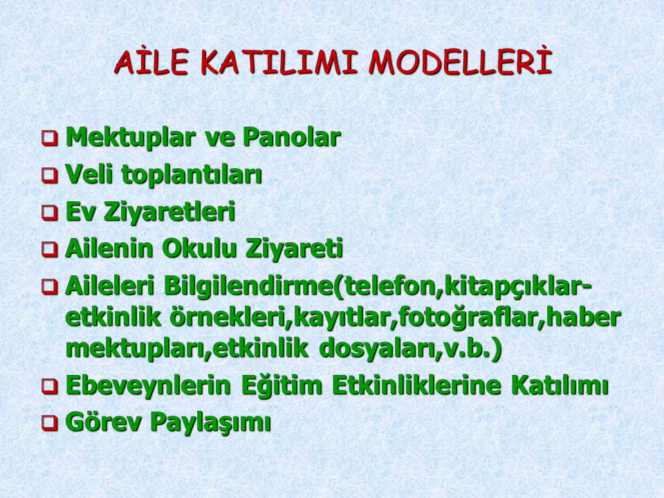 AİLE KATILIMI MODELLERİ