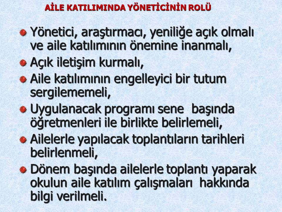 AİLE KATILIMINDA YÖNETİCİNİN ROLÜ