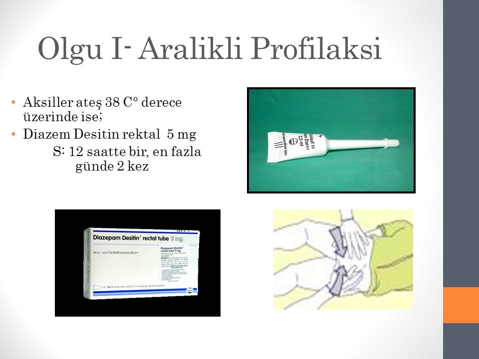 Olgu I- Aralikli Profilaksi