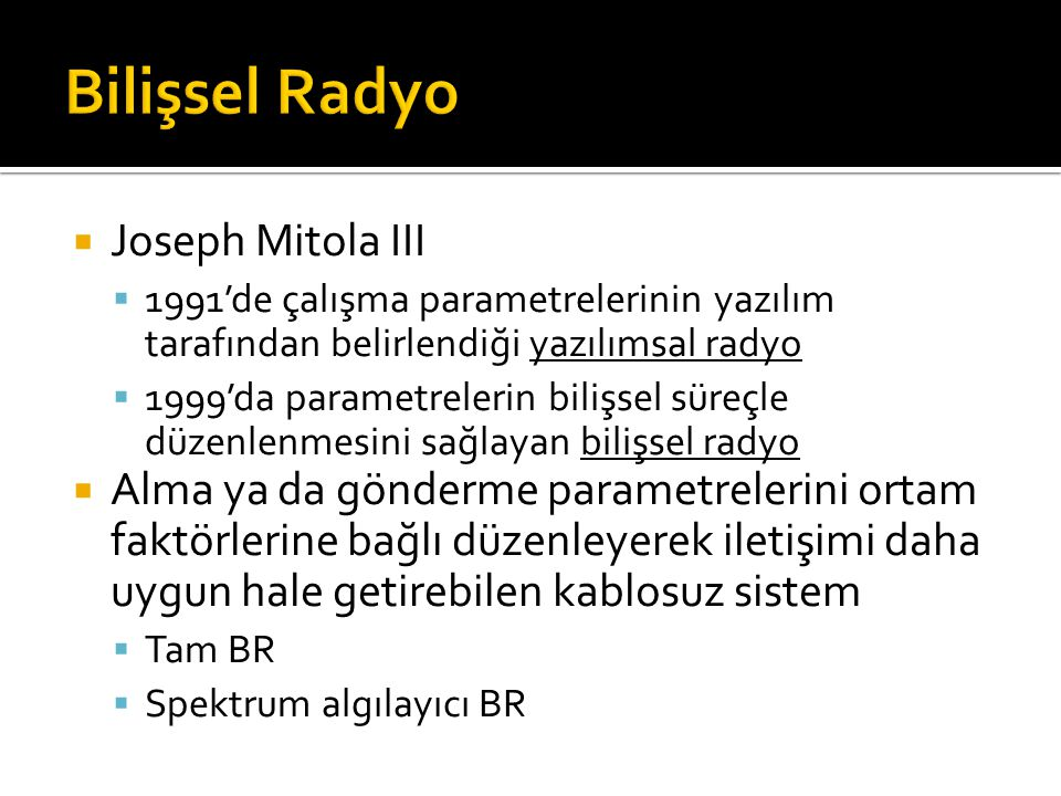 Bilişsel Radyo Joseph Mitola III