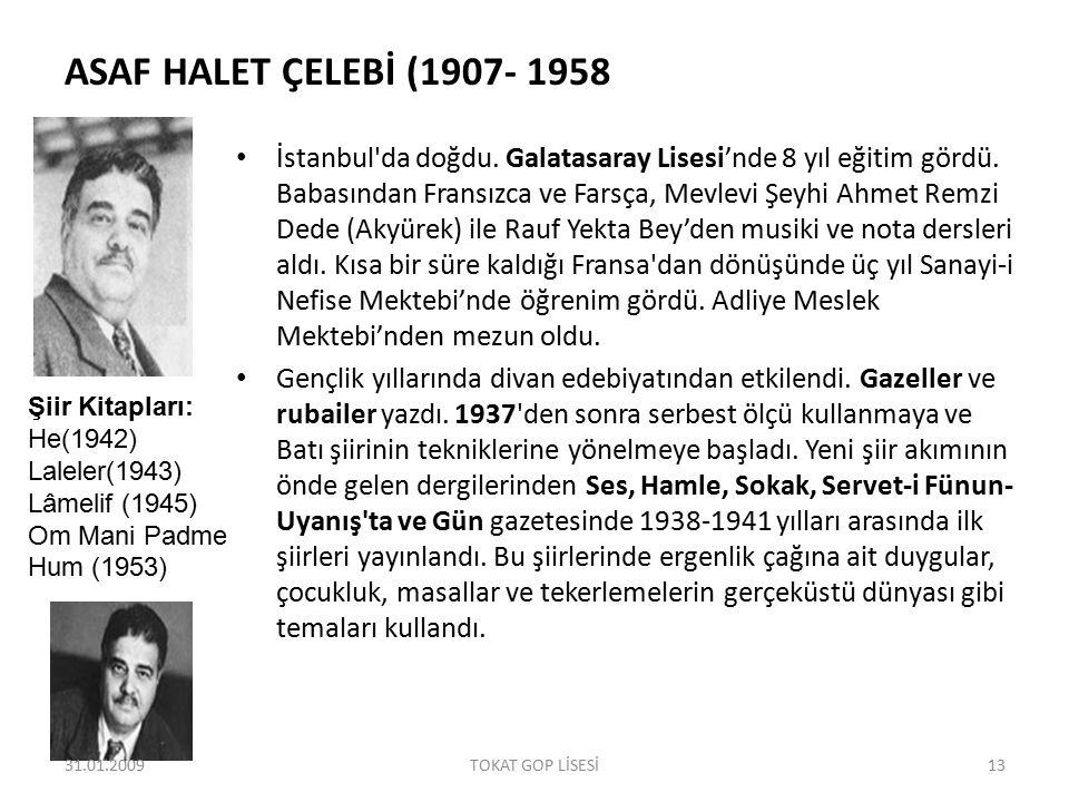ASAF HALET ÇELEBİ (1907- 1958