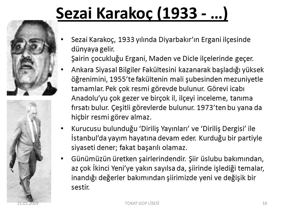 Sezai Karakoç (1933 - …)