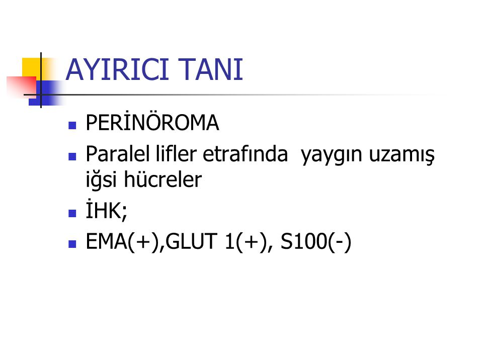 AYIRICI TANI PERİNÖROMA
