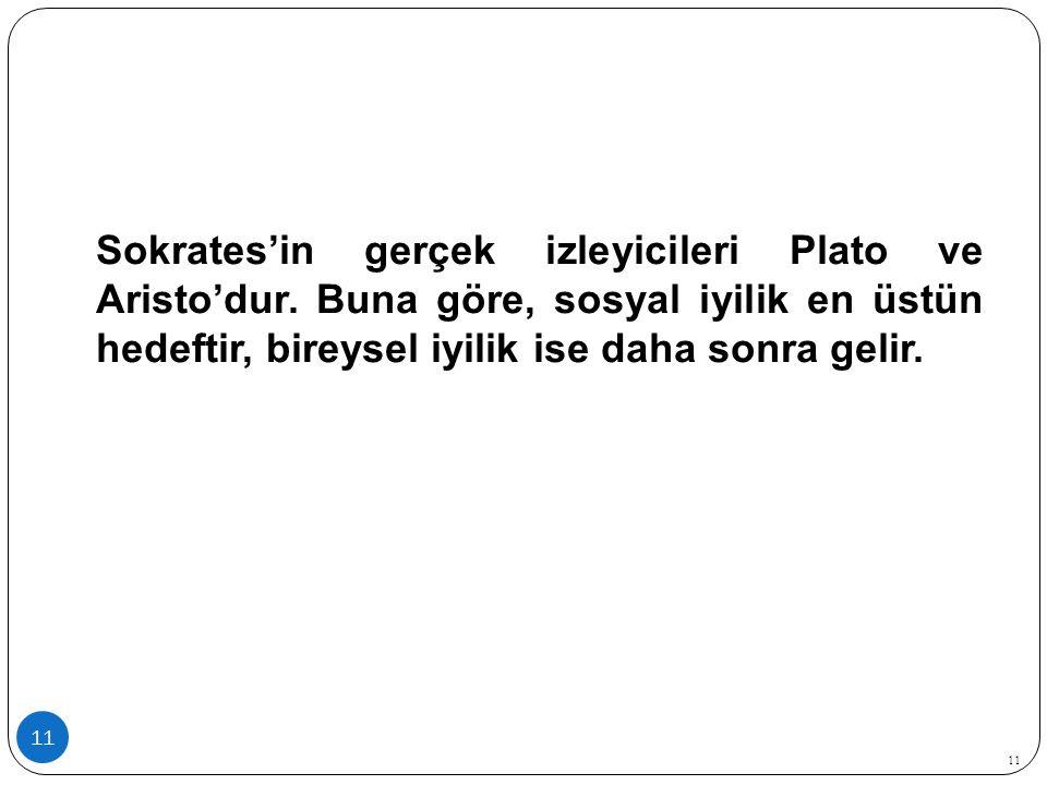 Sokrates'in gerçek izleyicileri Plato ve Aristo'dur