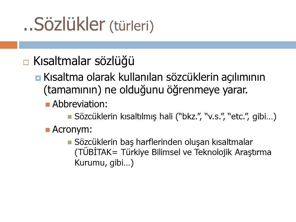 ..Sözlükler (türleri) Kısaltmalar sözlüğü