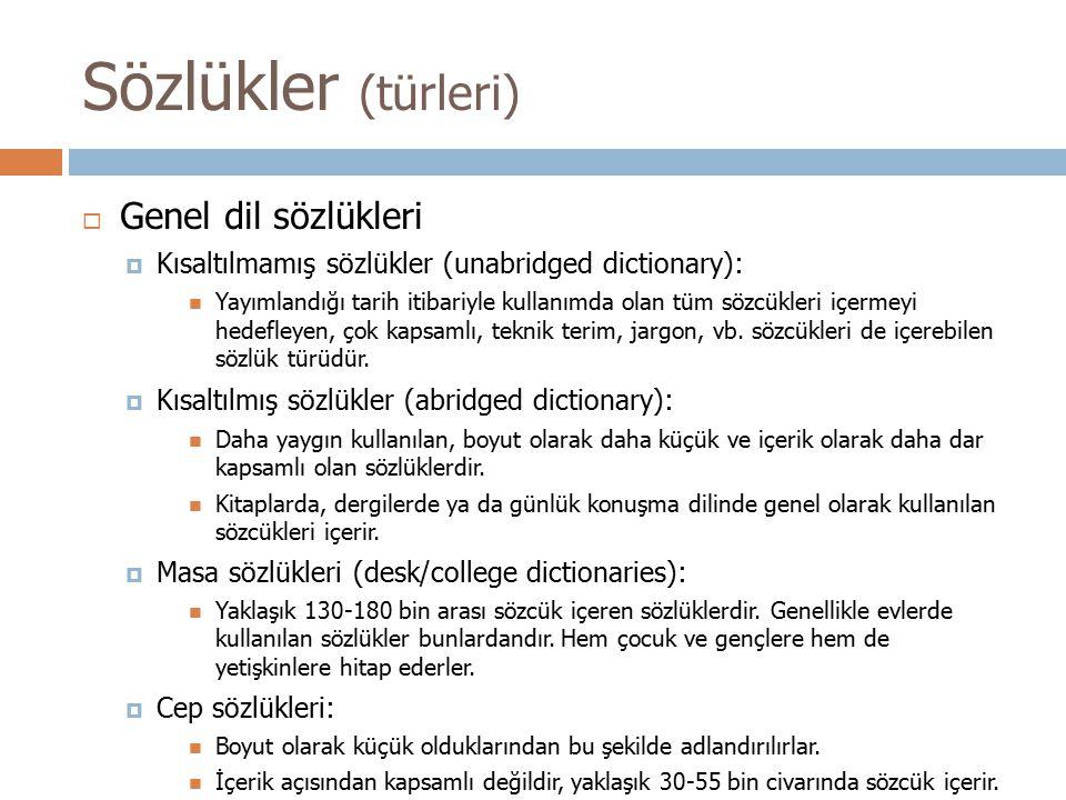 Sözlükler (türleri) Genel dil sözlükleri Genel dil sözlükleri