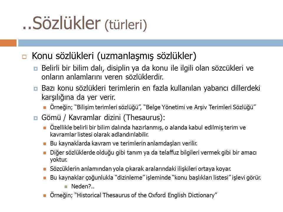 ..Sözlükler (türleri) Konu sözlükleri (uzmanlaşmış sözlükler)