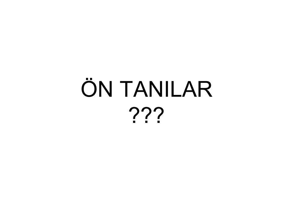 ÖN TANILAR