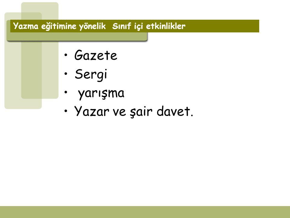 Gazete Sergi yarışma Yazar ve şair davet.