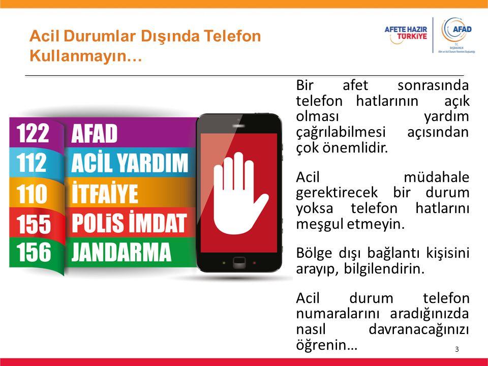 Acil Durumlar Dışında Telefon Kullanmayın…
