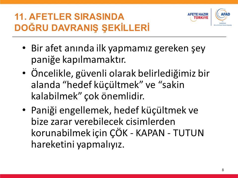 11. AFETLER SIRASINDA DOĞRU DAVRANIŞ ŞEKİLLERİ