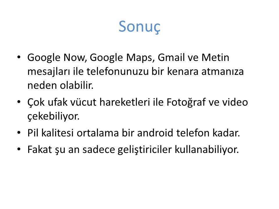 Sonuç Google Now, Google Maps, Gmail ve Metin mesajları ile telefonunuzu bir kenara atmanıza neden olabilir.