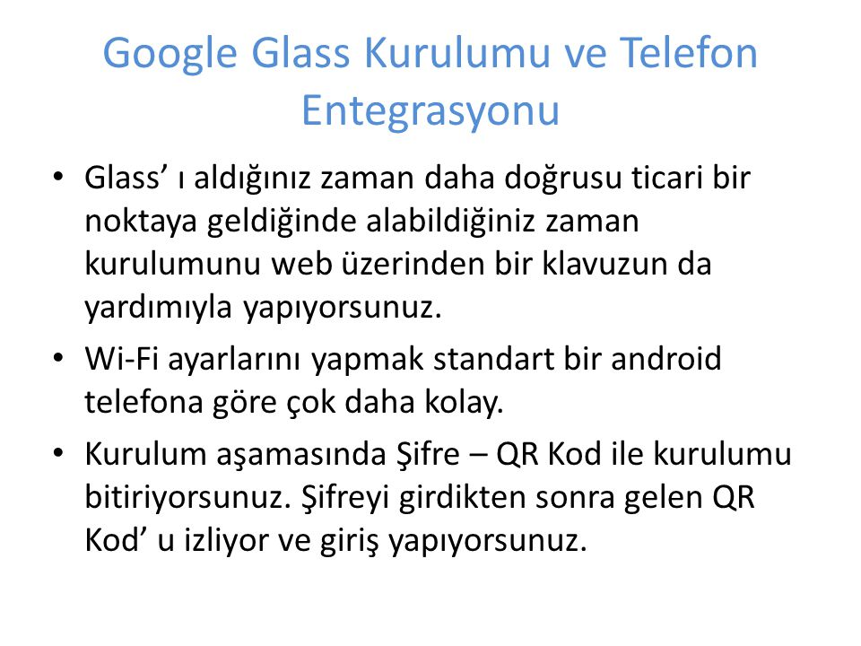 Google Glass Kurulumu ve Telefon Entegrasyonu