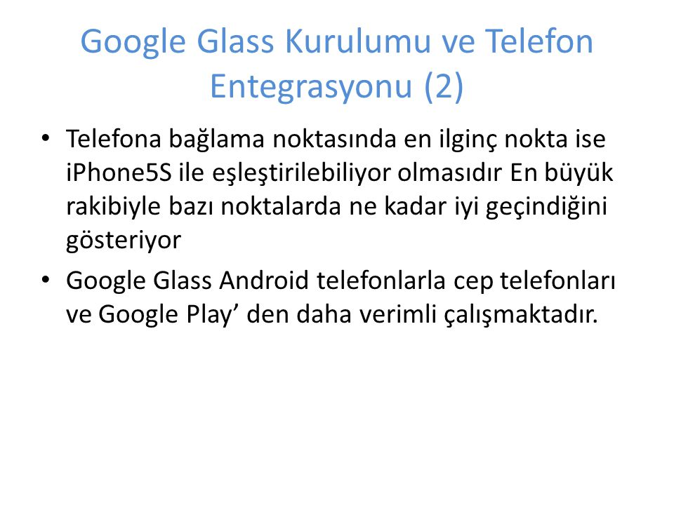Google Glass Kurulumu ve Telefon Entegrasyonu (2)