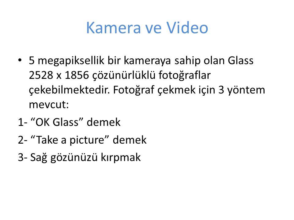 Kamera ve Video