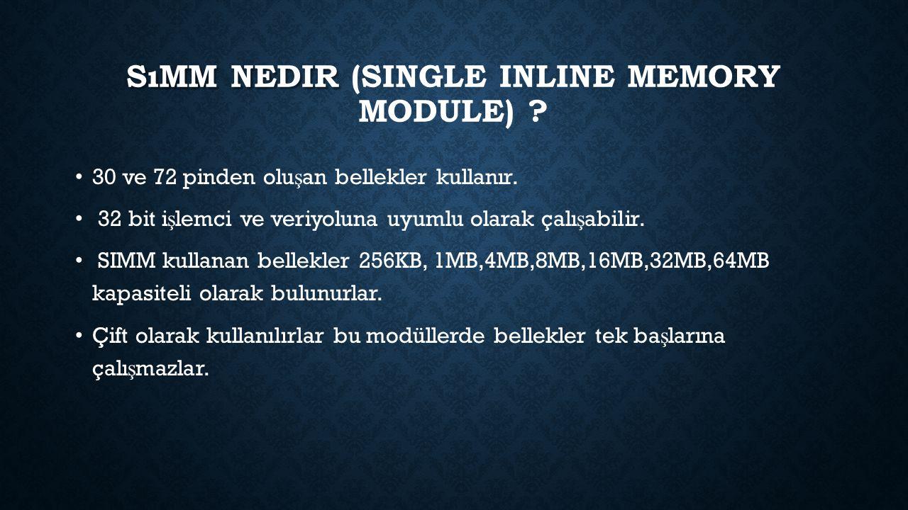 Sımm nedir (Single Inline Memory Module)