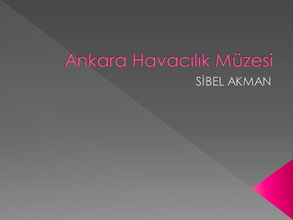 Ankara Havacılık Müzesi