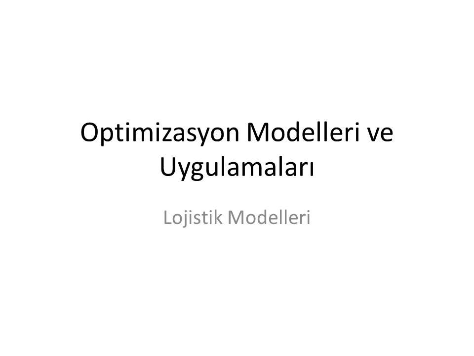 Optimizasyon Modelleri ve Uygulamaları
