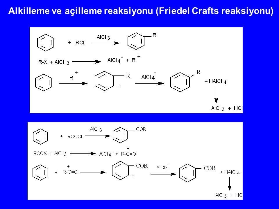 Alkilleme ve açilleme reaksiyonu (Friedel Crafts reaksiyonu)