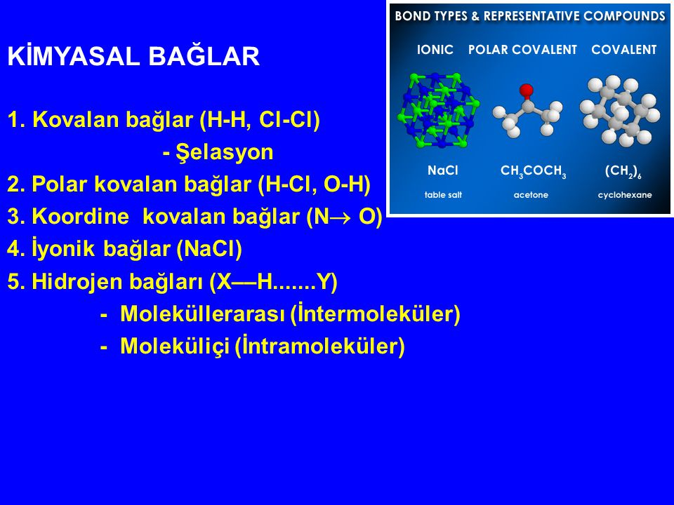 KİMYASAL BAĞLAR Kovalan bağlar (H-H, Cl-Cl) - Şelasyon