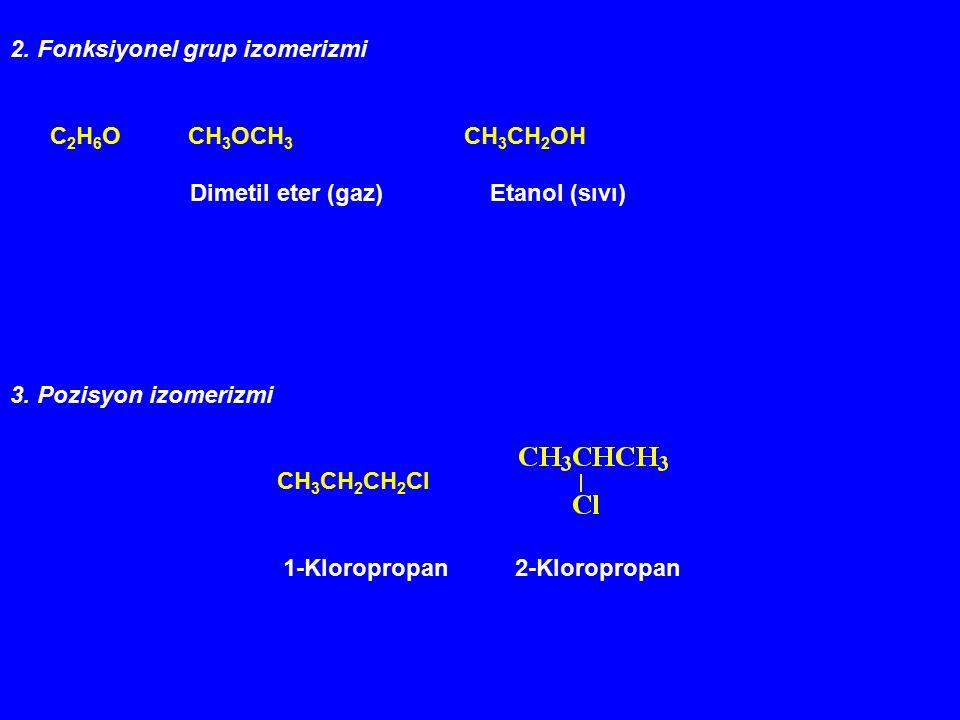 2. Fonksiyonel grup izomerizmi