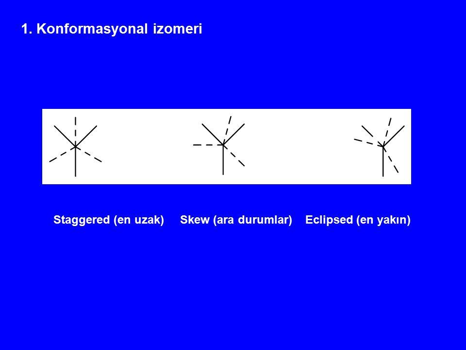 1. Konformasyonal izomeri