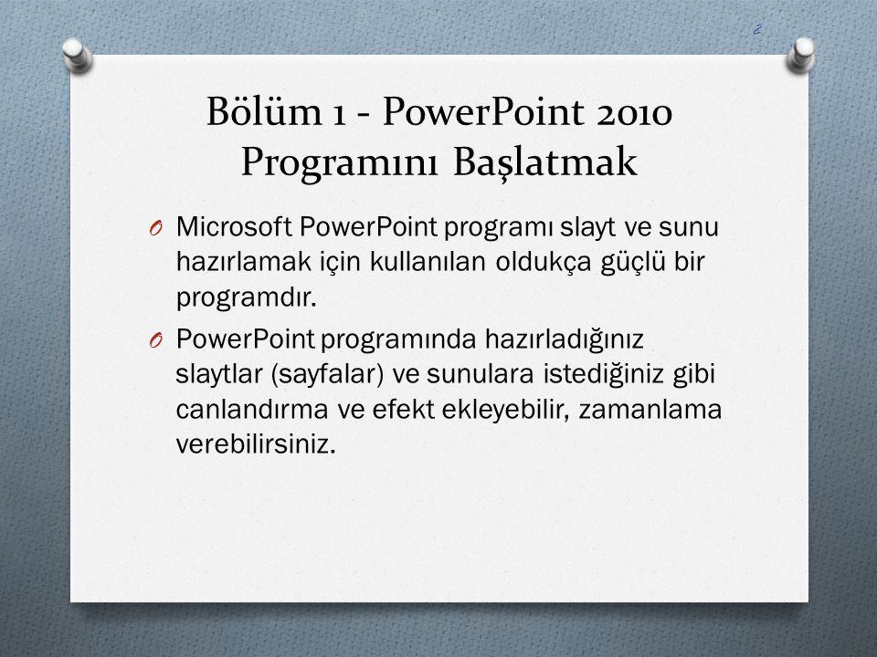 Bölüm 1 - PowerPoint 2010 Programını Başlatmak