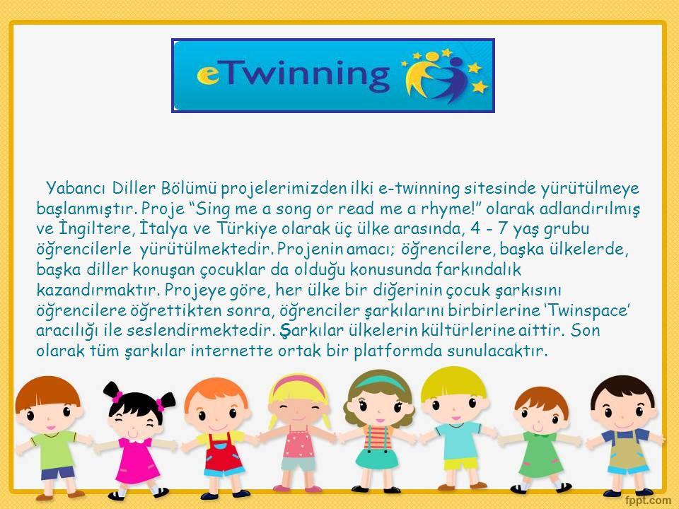 Yabancı Diller Bölümü projelerimizden ilki e-twinning sitesinde yürütülmeye başlanmıştır.