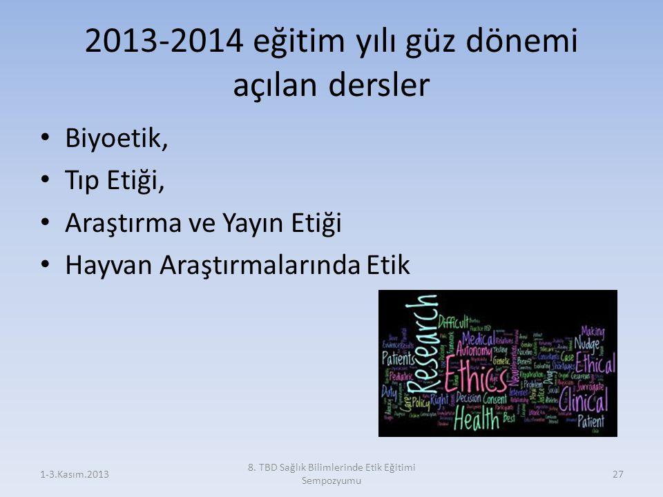 2013-2014 eğitim yılı güz dönemi açılan dersler
