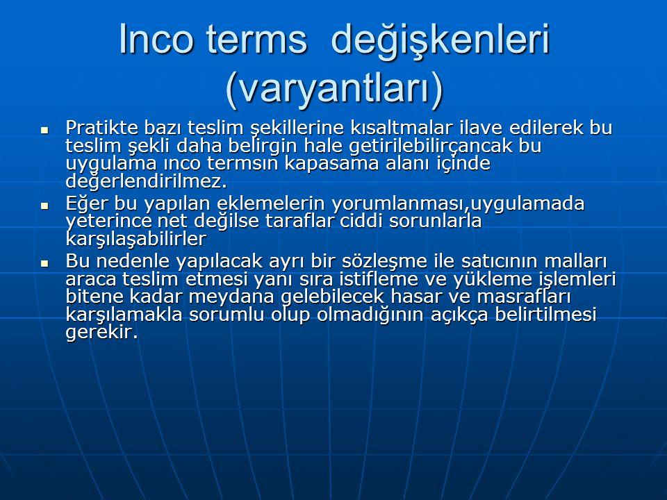 Inco terms değişkenleri (varyantları)