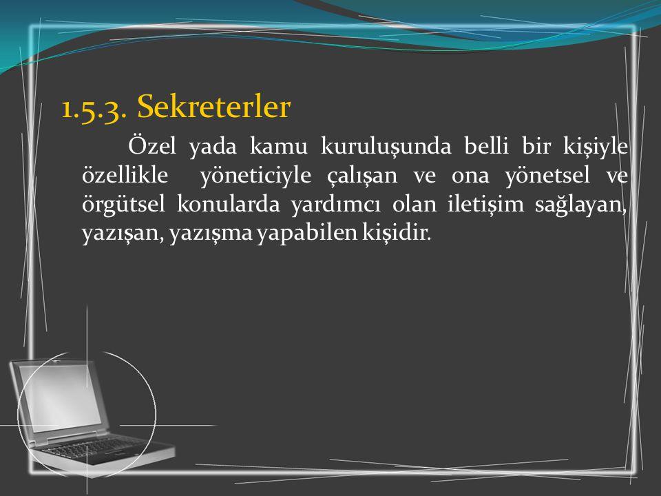 1.5.3. Sekreterler