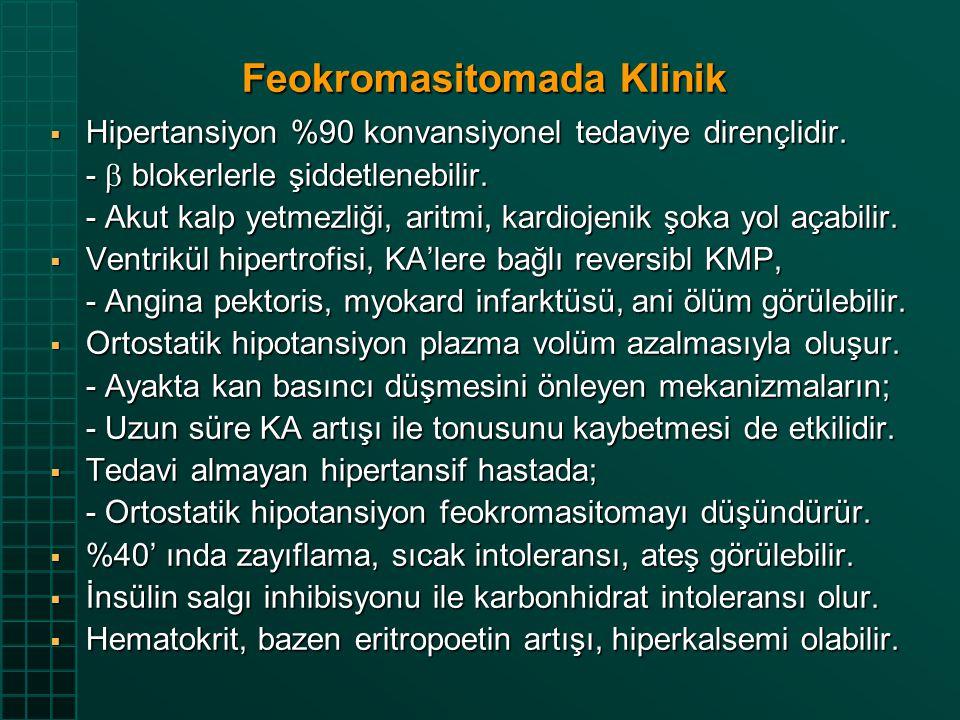 Feokromasitomada Klinik